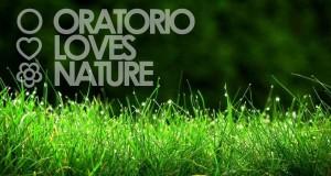 oratorio loves nature